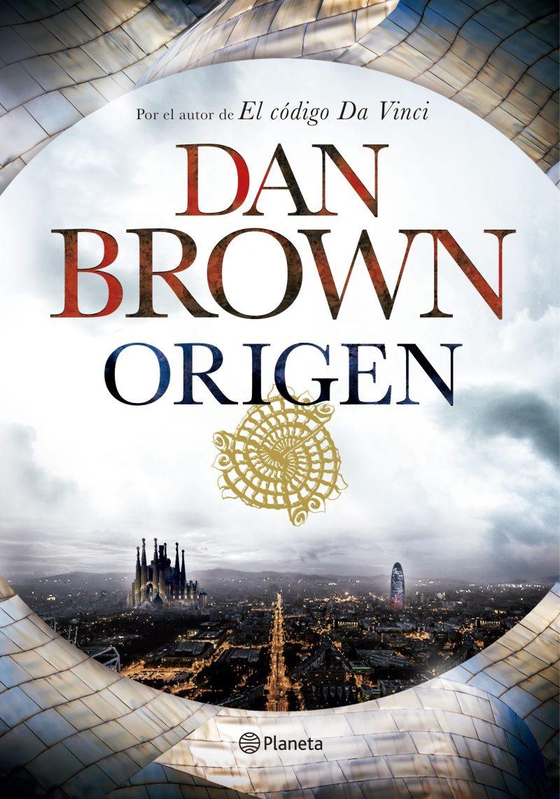 El origen, Dan Brown. GrupoPlaneta.